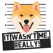 Illustration Mugshot Shiba Inu - The Guilty Dog ​​gets A Police Photo. Dog Lovers And Dog Fans Love  poster