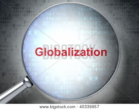 Magnifying optical glass with words Globalization on digital bac