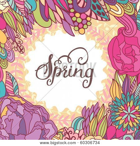 Bright spring concept background in vector. Stylish colorful floral card. Ideal for any type of holiday invitations