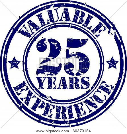 Valuable 25 years of experience rubber stamp, vector illustration