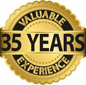 Valuable 35 years of experience golden label with ribbon, vector illustration