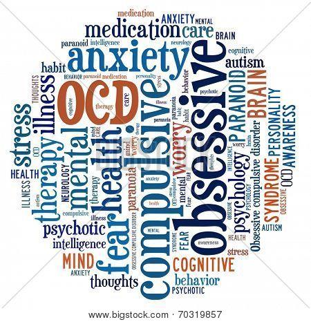 OCD or Obsessive Compulsive Disorder in word collage