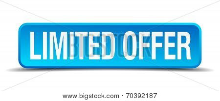 Limited Offer Blue 3D Realistic Square Isolated Button