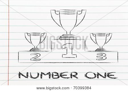 Number One, Winning Trophy Cups On Podium