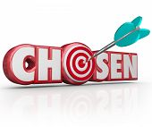 foto of bullseye  - Chosen word in red 3d letters and an arrow in a bullseye or target choosing the lucky winner or person accepted or approved - JPG