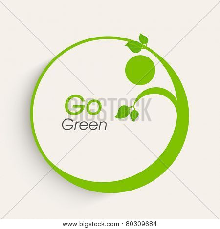 Sticker or label design with Go Green text and leaves on white background for Save Nature purpose.