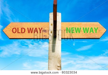 Old Way versus New Way signs