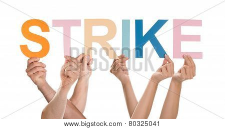 Hands Holding The Word Strike