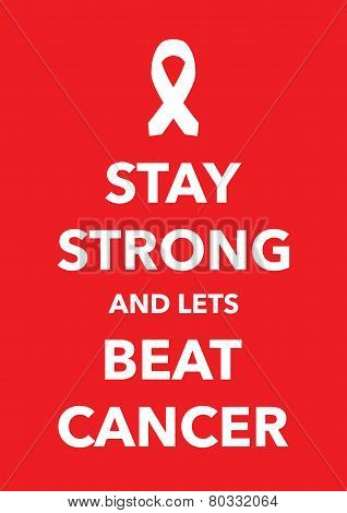 say strong beat cancer poster