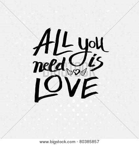 Inspirational message - All You Need Is Love