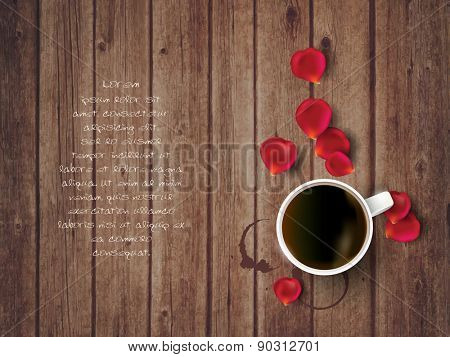 Roses  petals on wooden background with cup of coffee and copy space. Valentine's day concept