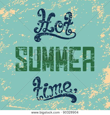 Hot summer time. Calligraphic background.