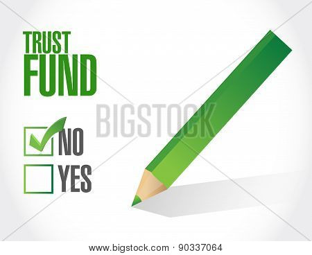 No Trust Fund Approval Sign Concept