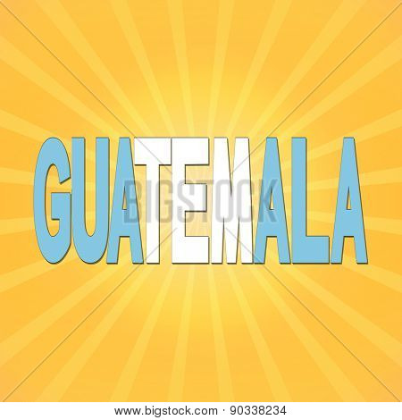 Guatemala flag text with sunburst illustration