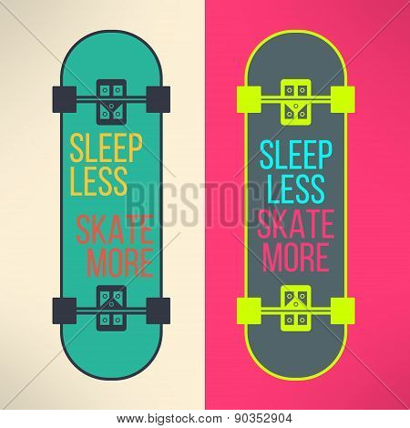 Vector skateboard background with cool slogan in modern flat design. Skate board deck emblem