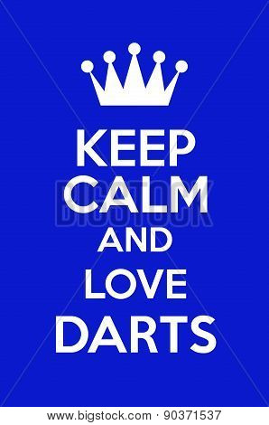 Keep Calm And Love Darts