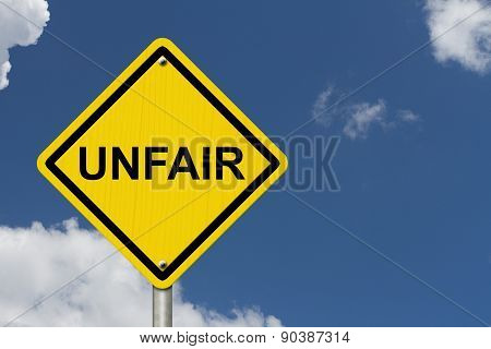 Unfair Caution Road Sign