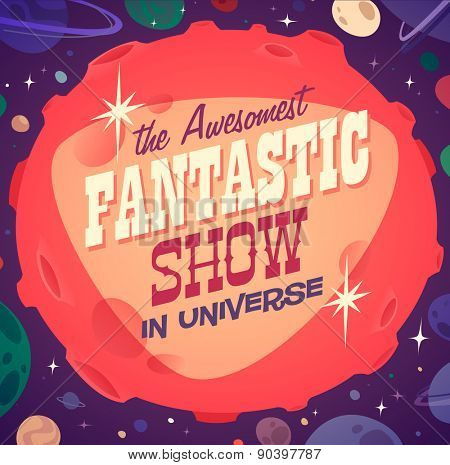 Fantastic show. Retro styled card / poster / background. Vector illustration.