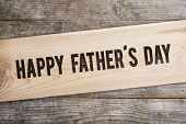 image of sign board  - Happy fathers day sign on wooden boards background - JPG