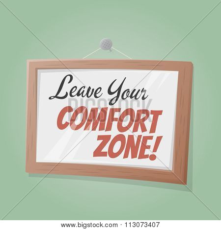 leave your comfort zone text in a picture on the wall