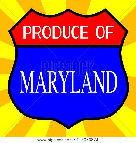 Produce Of Maryland Shield