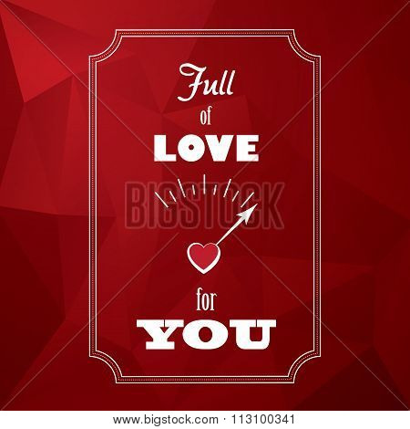 Valentine red low poly vector background with message and love meter. Romantic illustration for holi