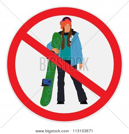 no snowboarding allowed sign, cute girl with snowboard, vector illustration