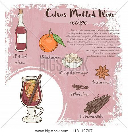 Vector Hand Drawn Illustration Of Citrus Mulled Wine Recipe With List Of Ingredients