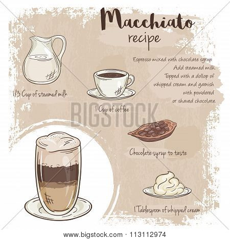 Vector Hand Drawn Illustration Of Macchiato Recipe With List Of Ingredients