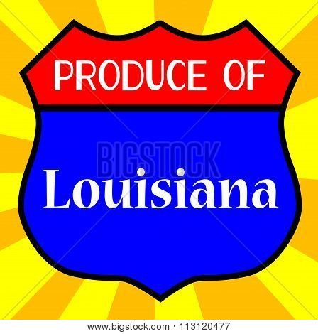 Produce Of Louisiana Shield