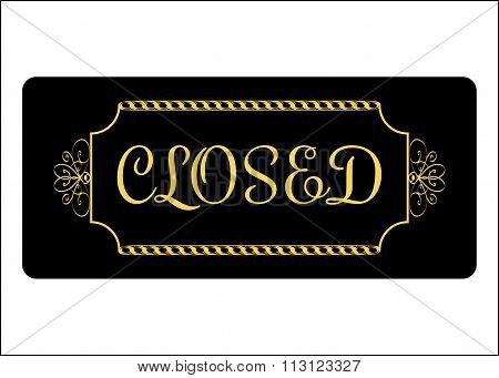Closed Sign Effect Of Gold