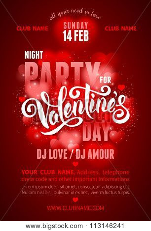 Festive poster for Valentines Day Party with calligraphic text Happy Valentines day on blurred red background with hearts. Vector illustration.