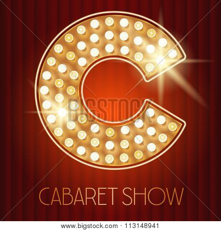 Vector shiny gold lamp alphabet in cabaret show style. Letter C