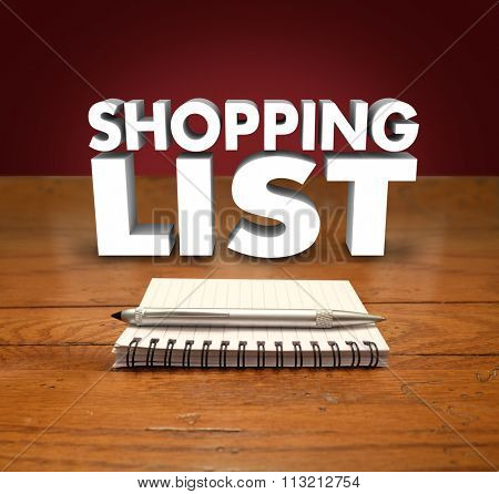 Shopping List 3d words over a notepad with pen to illustrate reminders to buy or purchase needed items