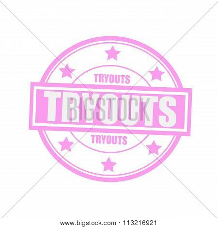 Tryouts White Stamp Text On Circle On Pink Background And Star