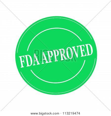Fda Approved White Stamp Text On Circle On Green Background