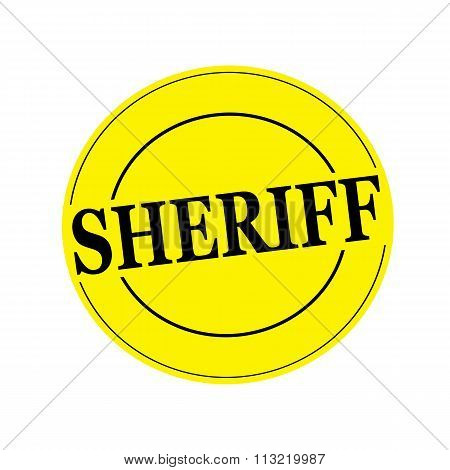 Sheriff Stamp Text On Circle On Yellow Background