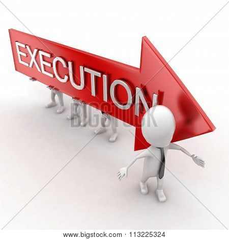3D Man Presenting Execution Text On Arrow Which Supported By Group Of Men Concept