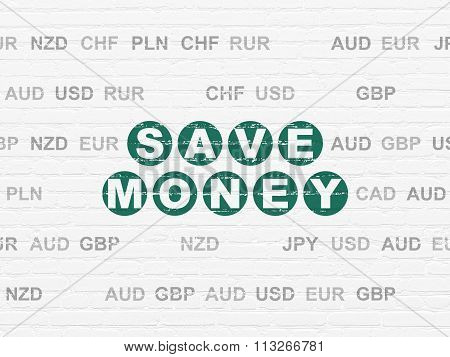 Currency concept: Save Money on wall background