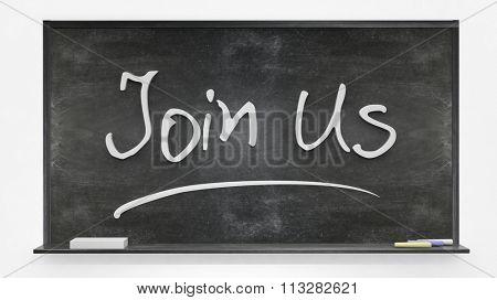 Join us written on blackboard