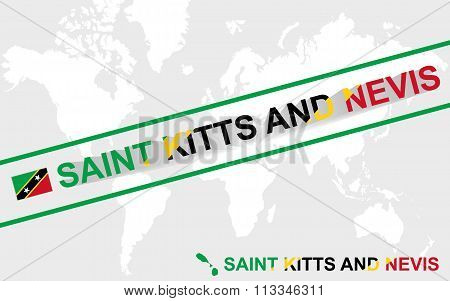 Saint Kitts And Nevis Map Flag And Text Illustration