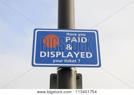 Paid and Displayed sign