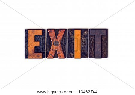 Exit Concept Isolated Letterpress Type
