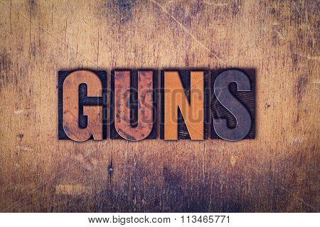 Guns Concept Wooden Letterpress Type