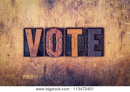 Vote Concept Wooden Letterpress Type