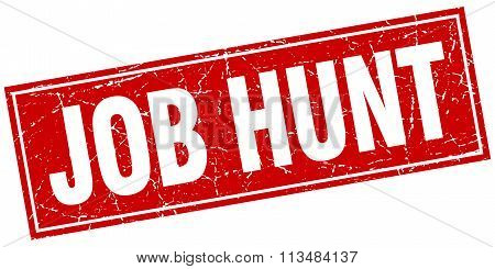 Job Hunt Red Square Grunge Stamp On White