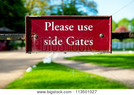 Sign Please Use Side Gates In The Park