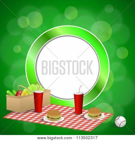 Background abstract green picnic basket hamburger drink vegetables baseball ball circle frame