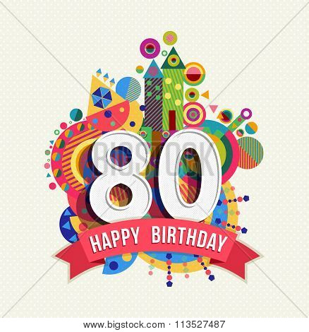 Happy Birthday 80 Year Greeting Card Poster Color
