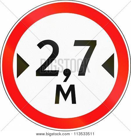 Road Sign Used In Russia - Maximum Width